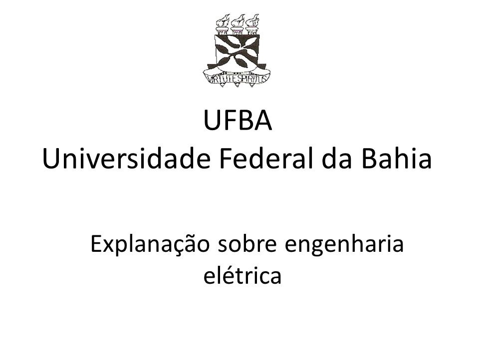 UFBA Universidade Federal da Bahia