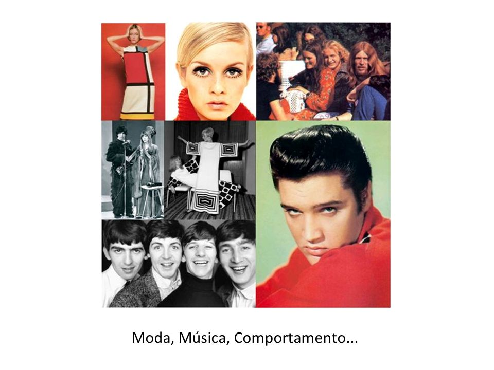 Moda, Música, Comportamento...
