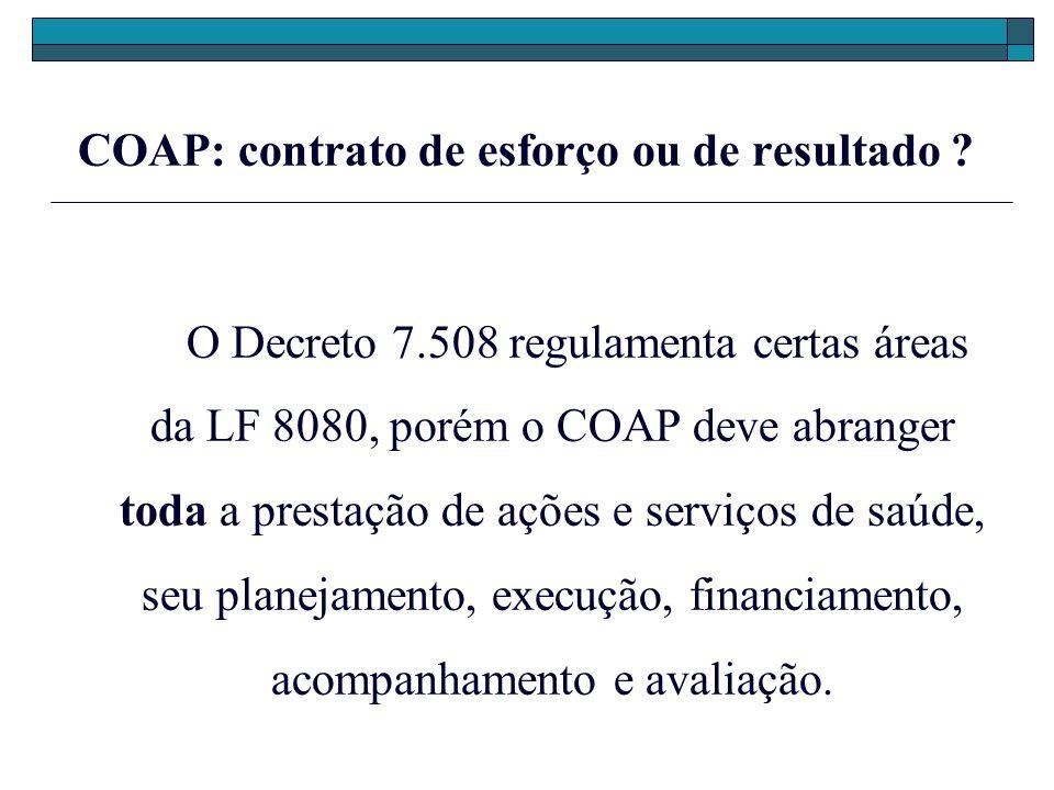COAP: contrato de esforço ou de resultado. O Decreto 7