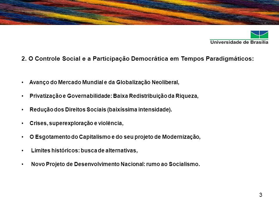 2. O Controle Social e a Participação Democrática em Tempos Paradigmáticos: