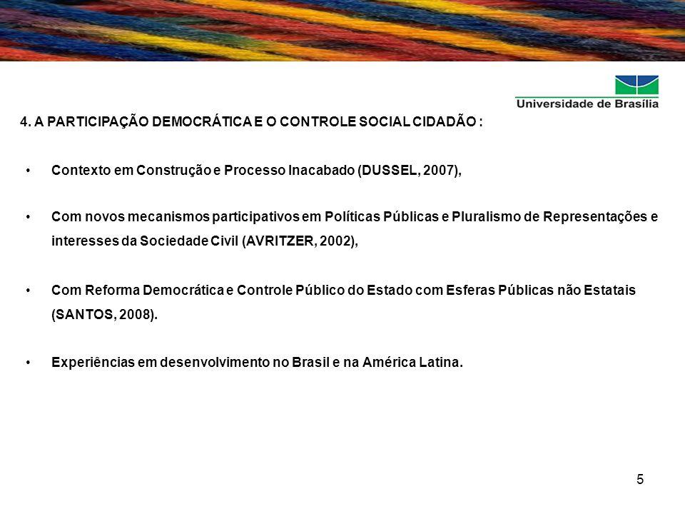 4. A PARTICIPAÇÃO DEMOCRÁTICA E O CONTROLE SOCIAL CIDADÃO :