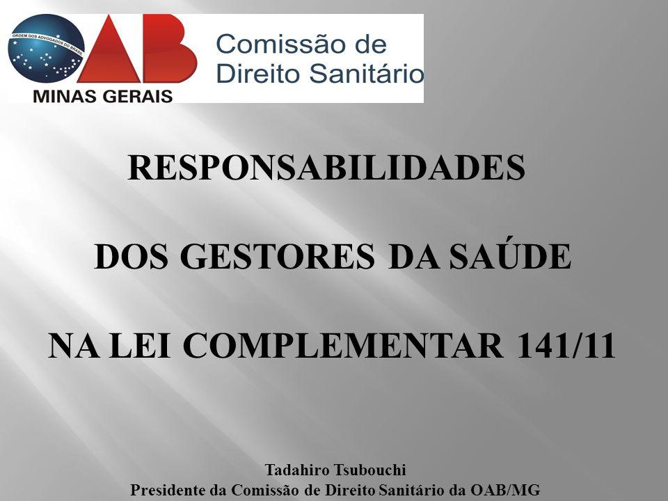 Presidente da Comissão de Direito Sanitário da OAB/MG