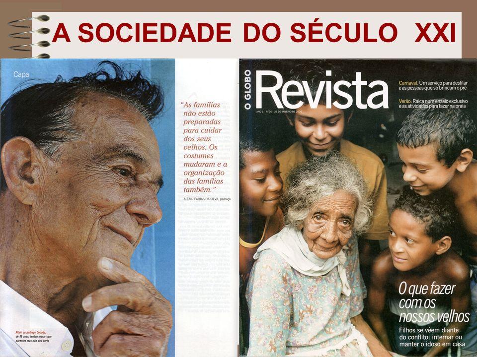 A SOCIEDADE DO SÉCULO XXI