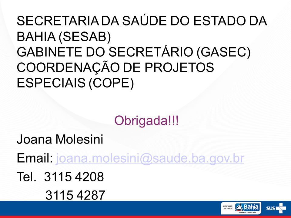 SECRETARIA DA SAÚDE DO ESTADO DA BAHIA (SESAB)