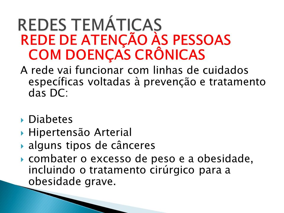 REDES TEMÁTICAS REDE DE ATENÇÃO ÀS PESSOAS COM DOENÇAS CRÔNICAS