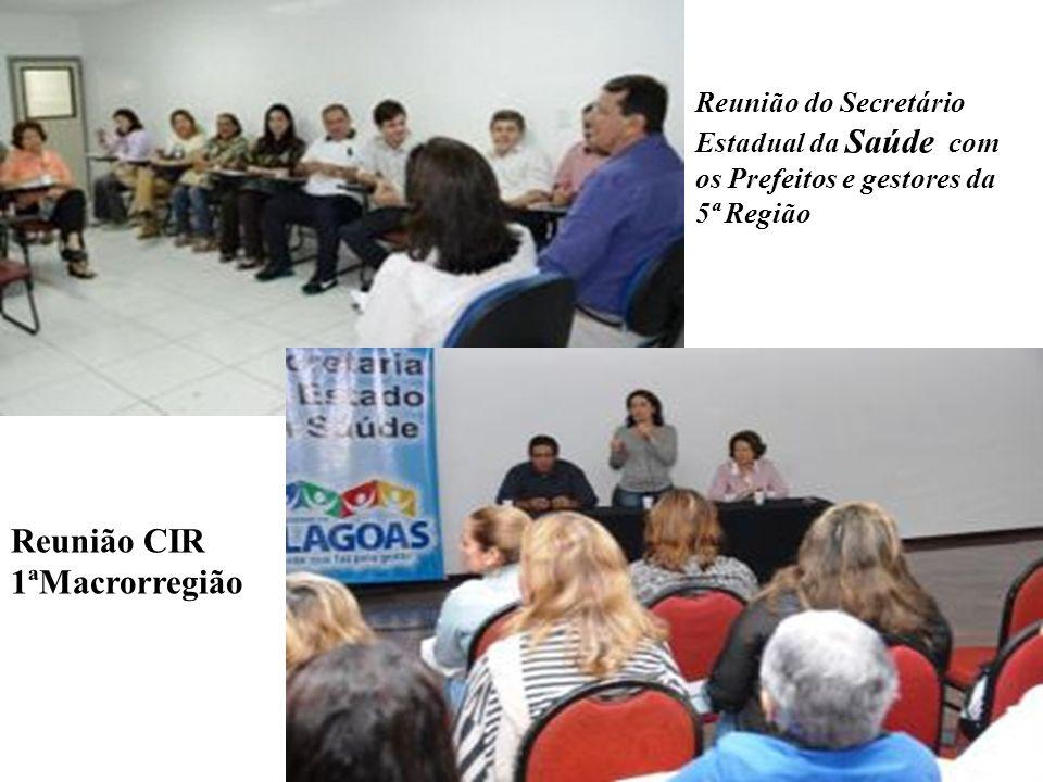Reunião CIR 1ªMacrorregião