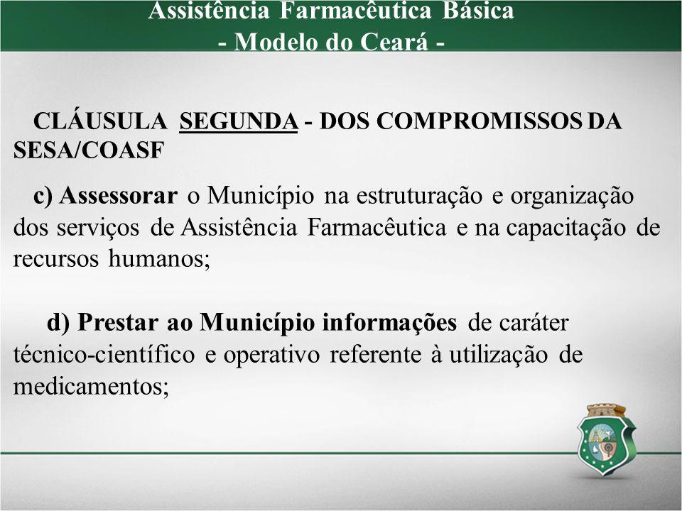 Assistência Farmacêutica Básica - Modelo do Ceará -