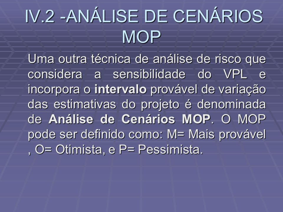 IV.2 -ANÁLISE DE CENÁRIOS MOP