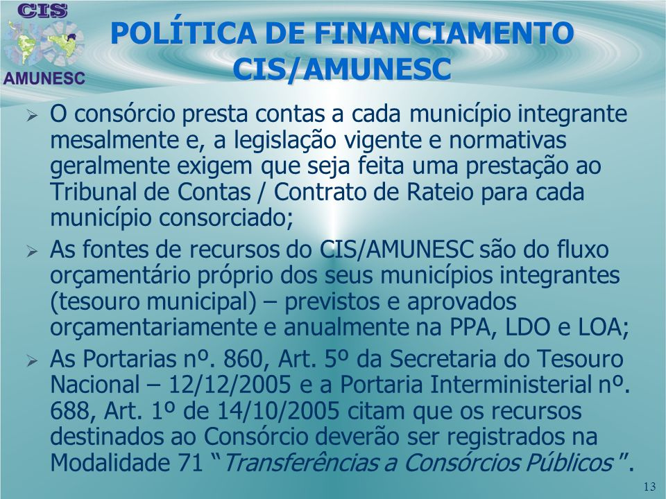 POLÍTICA DE FINANCIAMENTO CIS/AMUNESC