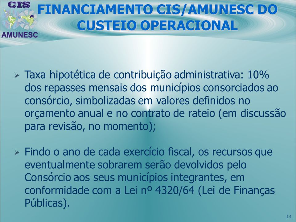 FINANCIAMENTO CIS/AMUNESC DO CUSTEIO OPERACIONAL