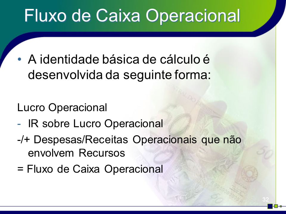 Fluxo de Caixa Operacional