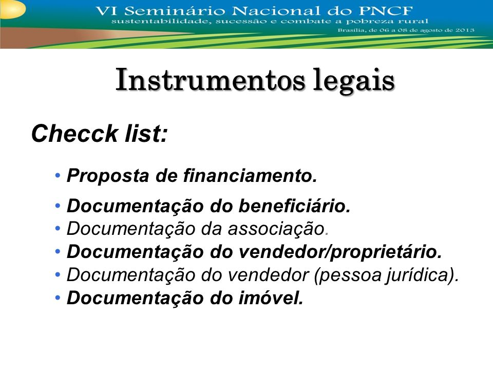Instrumentos legais Checck list: Proposta de financiamento.