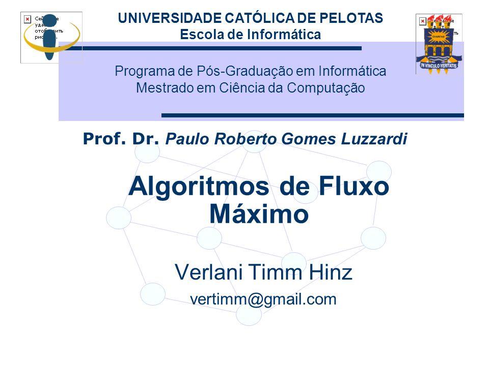 Algoritmos de Fluxo Máximo