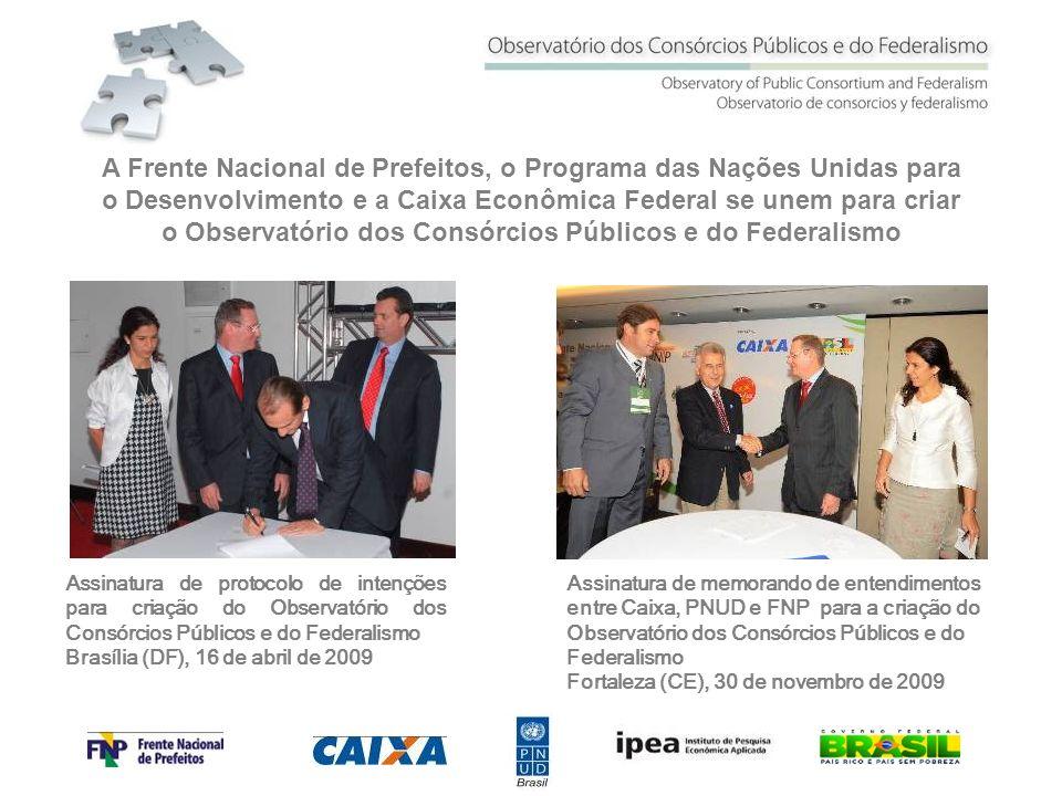 A Frente Nacional de Prefeitos, o Programa das Nações Unidas para o Desenvolvimento e a Caixa Econômica Federal se unem para criar o Observatório dos Consórcios Públicos e do Federalismo