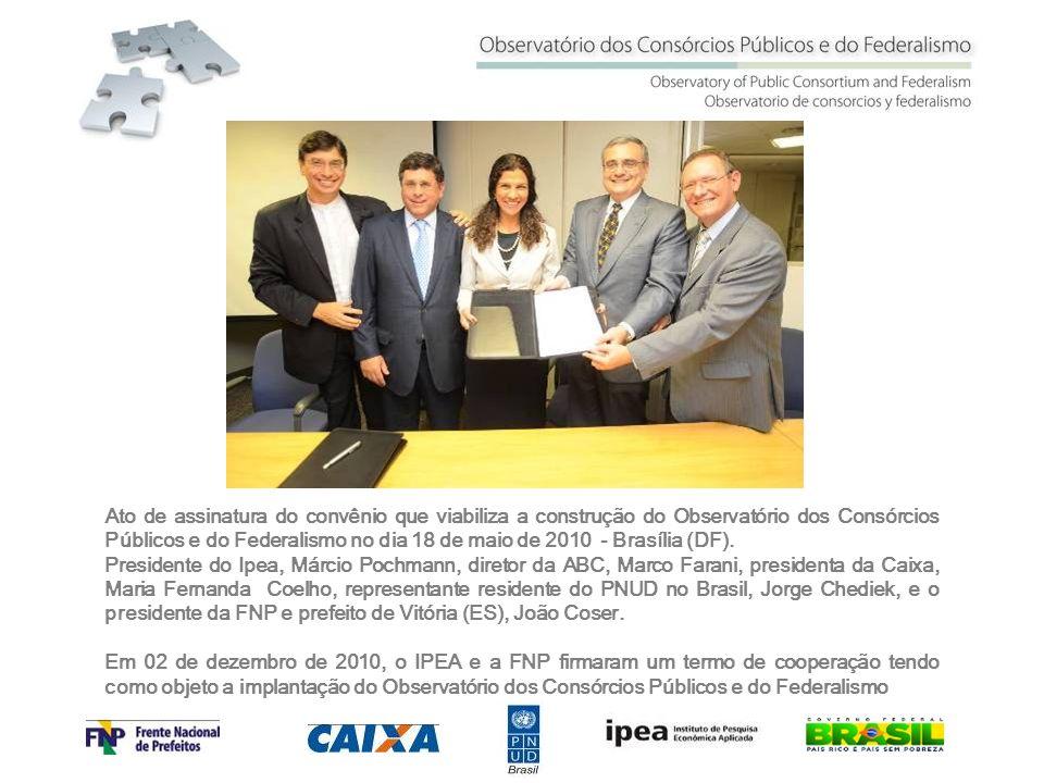 Ato de assinatura do convênio que viabiliza a construção do Observatório dos Consórcios Públicos e do Federalismo no dia 18 de maio de 2010 - Brasília (DF).