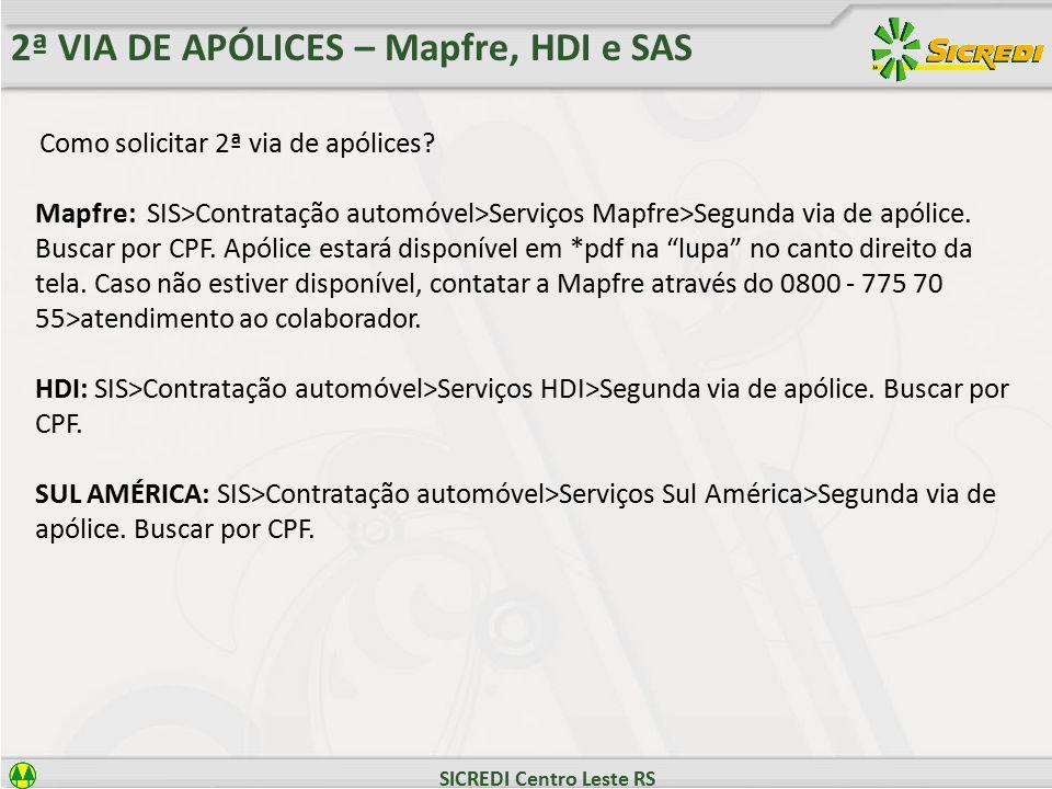 2ª VIA DE APÓLICES – Mapfre, HDI e SAS