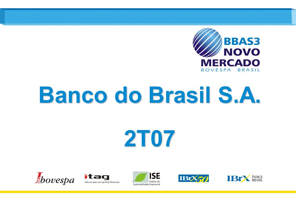 Banco do Brasil S.A. 2T07
