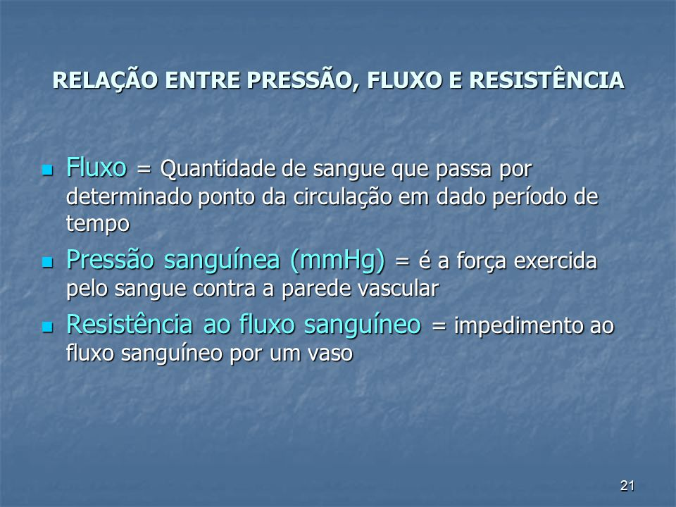 RELAÇÃO ENTRE PRESSÃO, FLUXO E RESISTÊNCIA