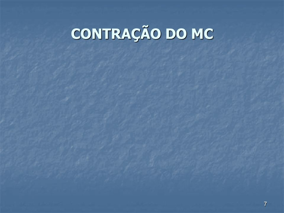 CONTRAÇÃO DO MC 7