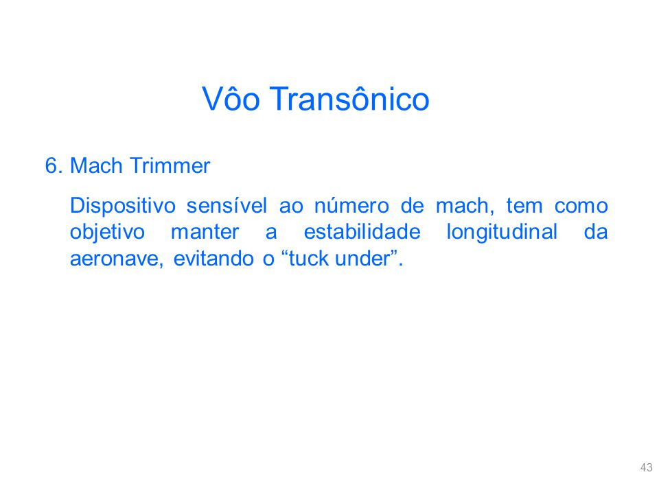 Vôo Transônico Mach Trimmer