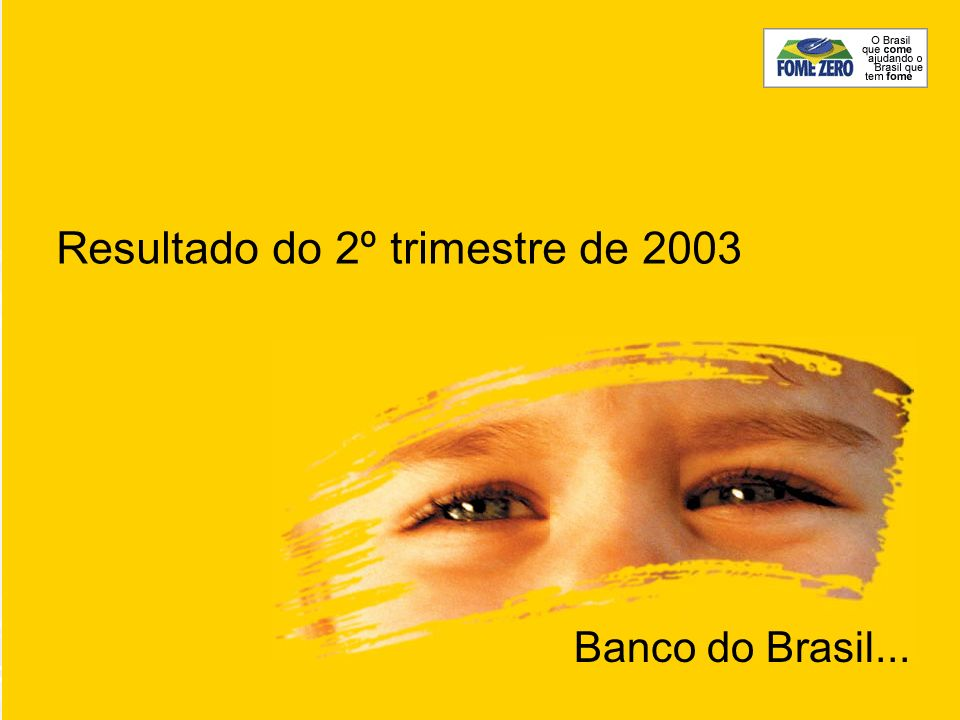 Resultado do 2º trimestre de 2003