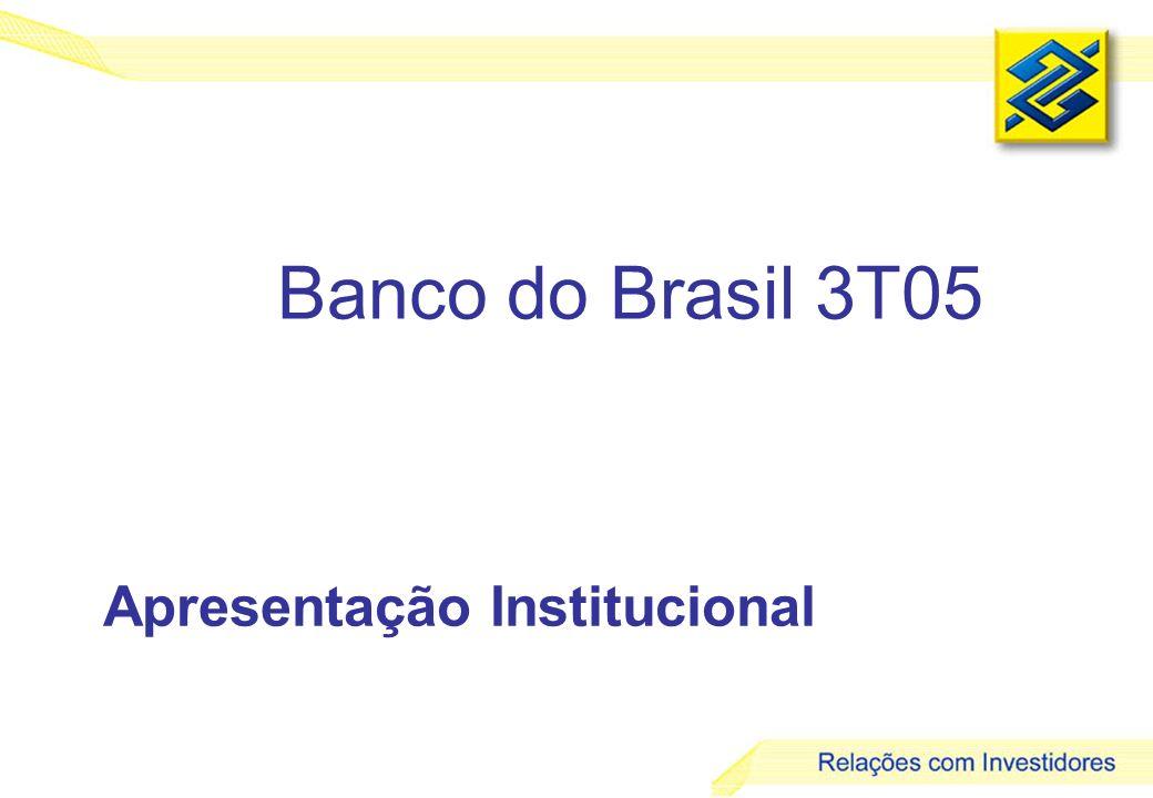 Banco do Brasil 3T05 Apresentação Institucional