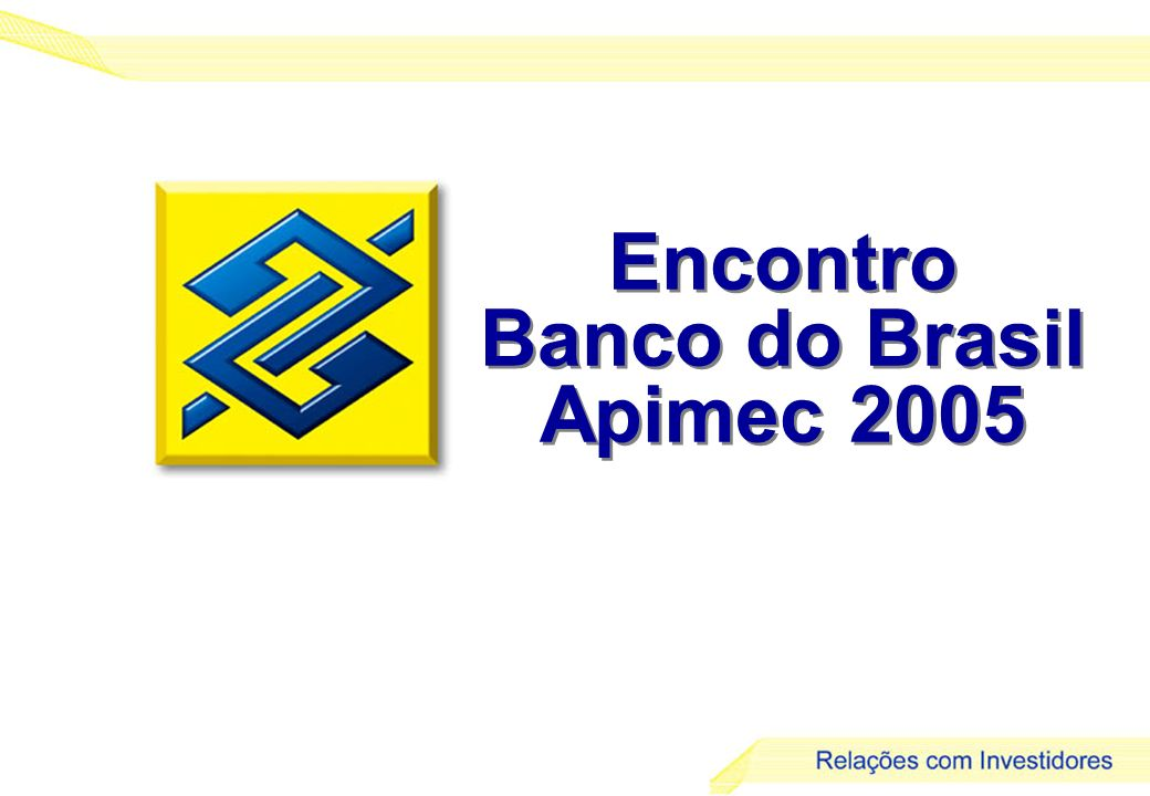 Encontro Banco do Brasil Apimec 2005