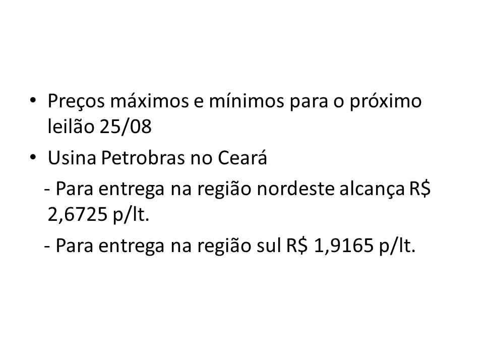 Preços máximos e mínimos para o próximo leilão 25/08