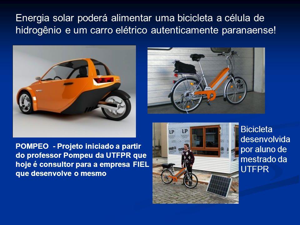 Energia solar poderá alimentar uma bicicleta a célula de hidrogênio e um carro elétrico autenticamente paranaense!