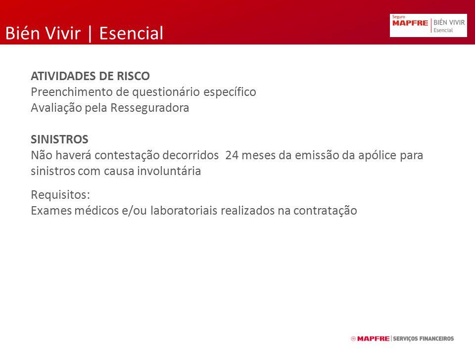 Bién Vivir | Esencial ATIVIDADES DE RISCO