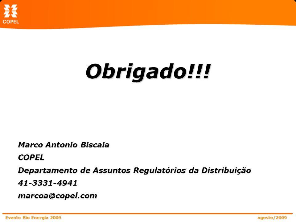 Obrigado!!! Marco Antonio Biscaia COPEL