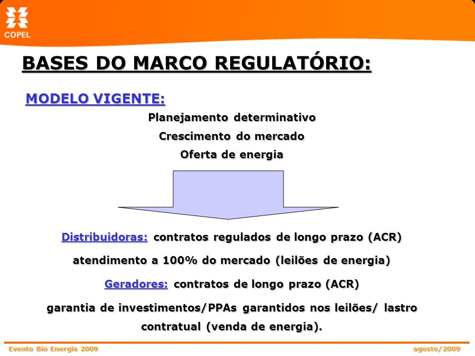 BASES DO MARCO REGULATÓRIO:
