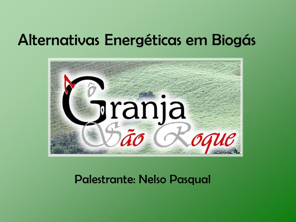 Alternativas Energéticas em Biogás