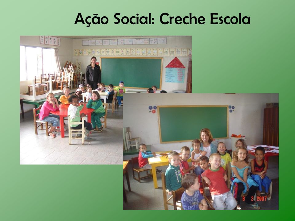 Ação Social: Creche Escola