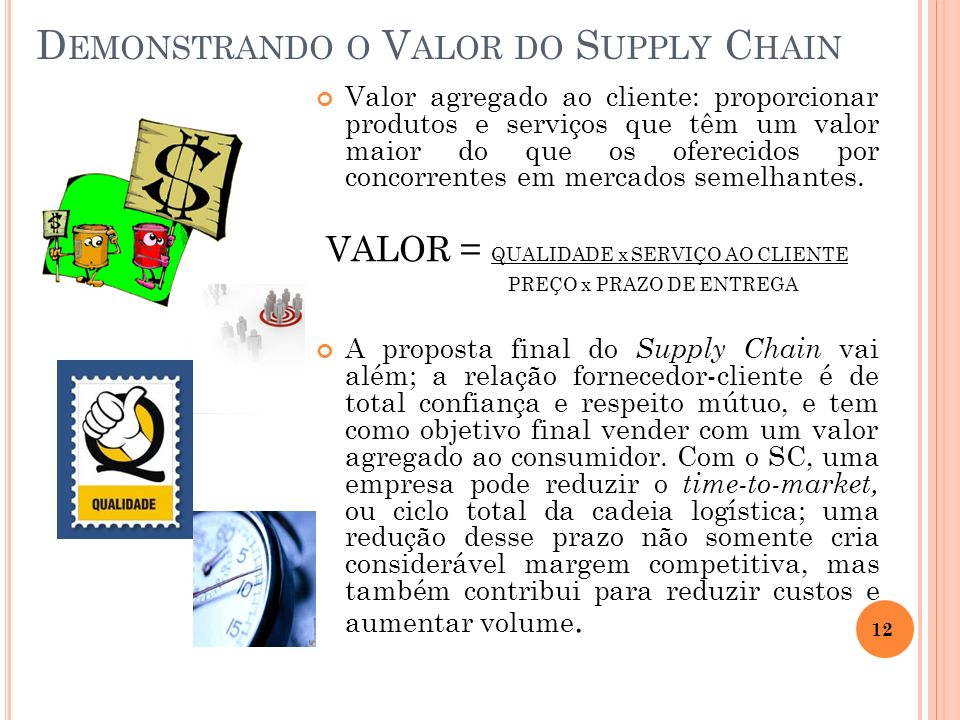Demonstrando o Valor do Supply Chain