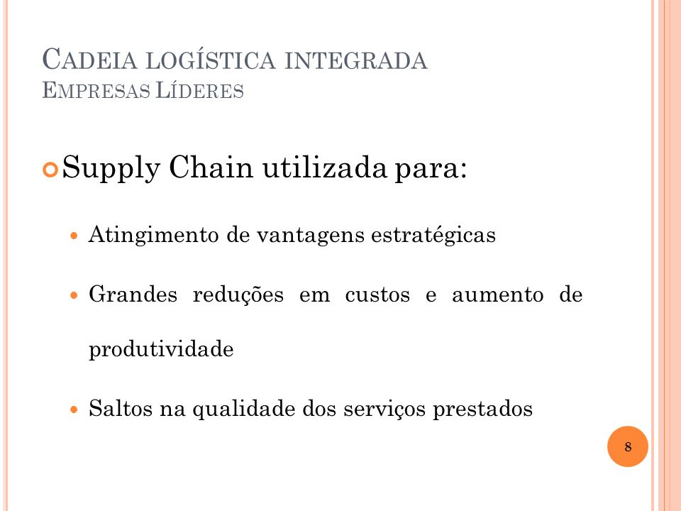 Cadeia logística integrada Empresas Líderes