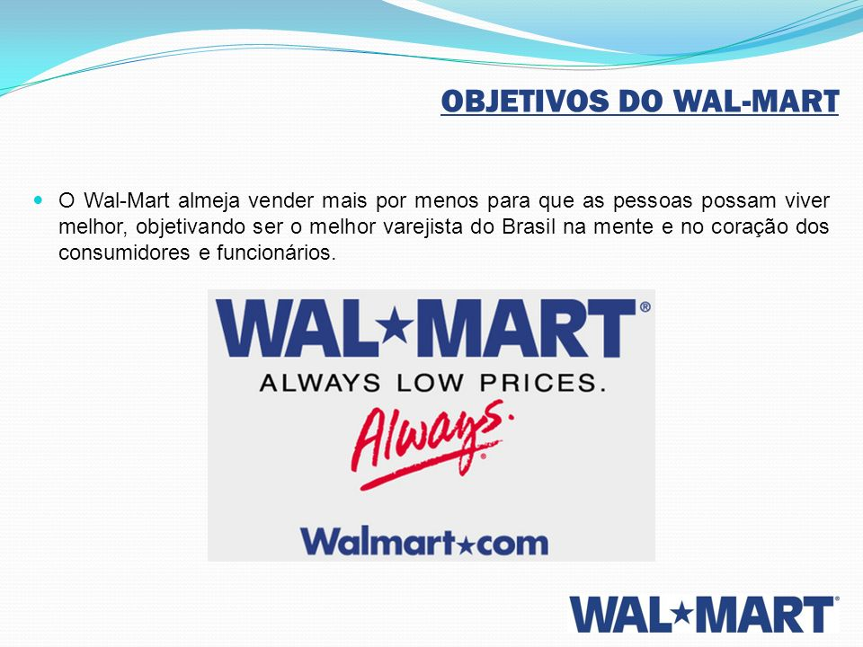 OBJETIVOS DO WAL-MART