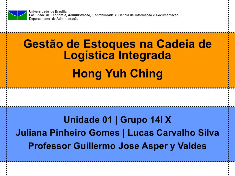Gestão de Estoques na Cadeia de Logística Integrada Hong Yuh Ching
