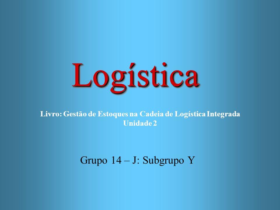 Livro: Gestão de Estoques na Cadeia de Logística Integrada Unidade 2