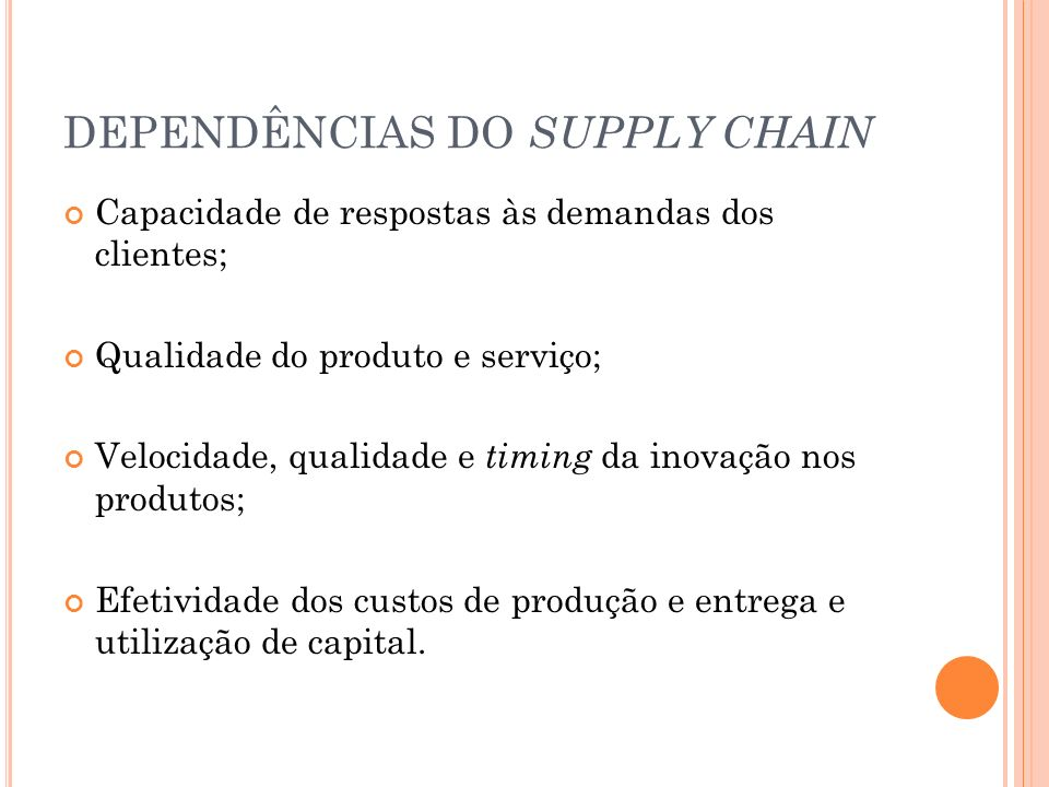 DEPENDÊNCIAS DO SUPPLY CHAIN