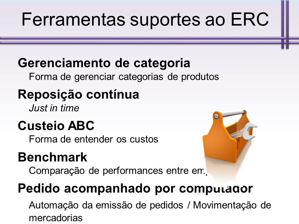 Ferramentas suportes ao ERC