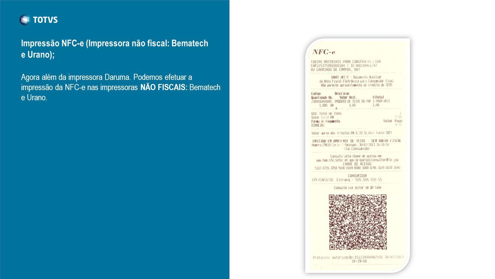 Impressão NFC-e (Impressora não fiscal: Bematech e Urano);