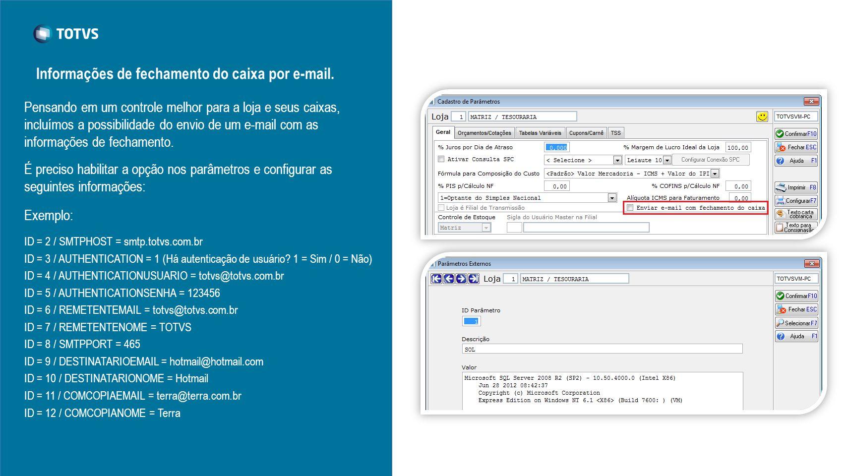 Informações de fechamento do caixa por e-mail.