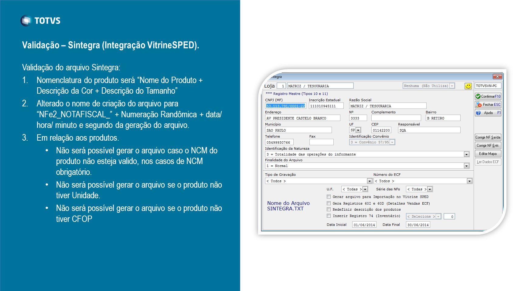 Validação – Sintegra (Integração VitrineSPED).