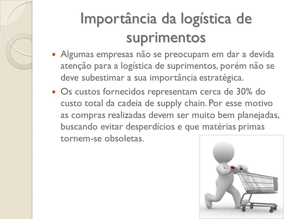 Importância da logística de suprimentos