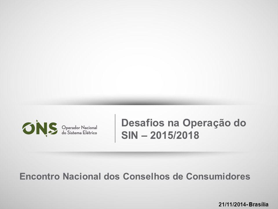 Desafios na Operação do SIN – 2015/2018