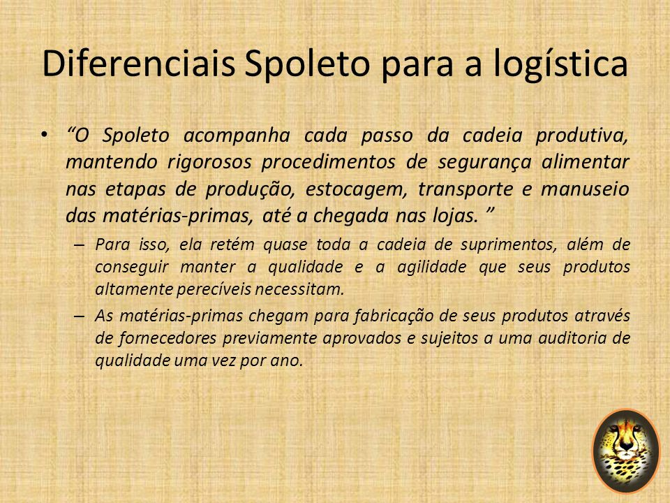 Diferenciais Spoleto para a logística