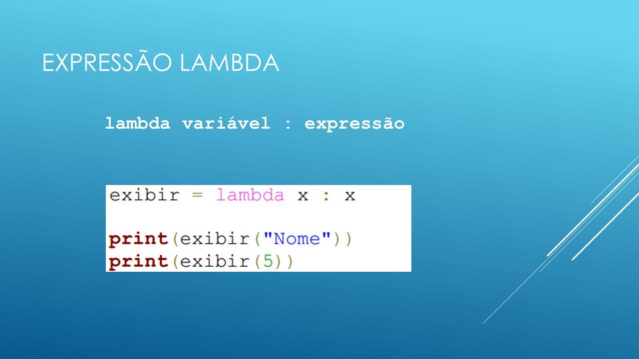 lambda variável : expressão