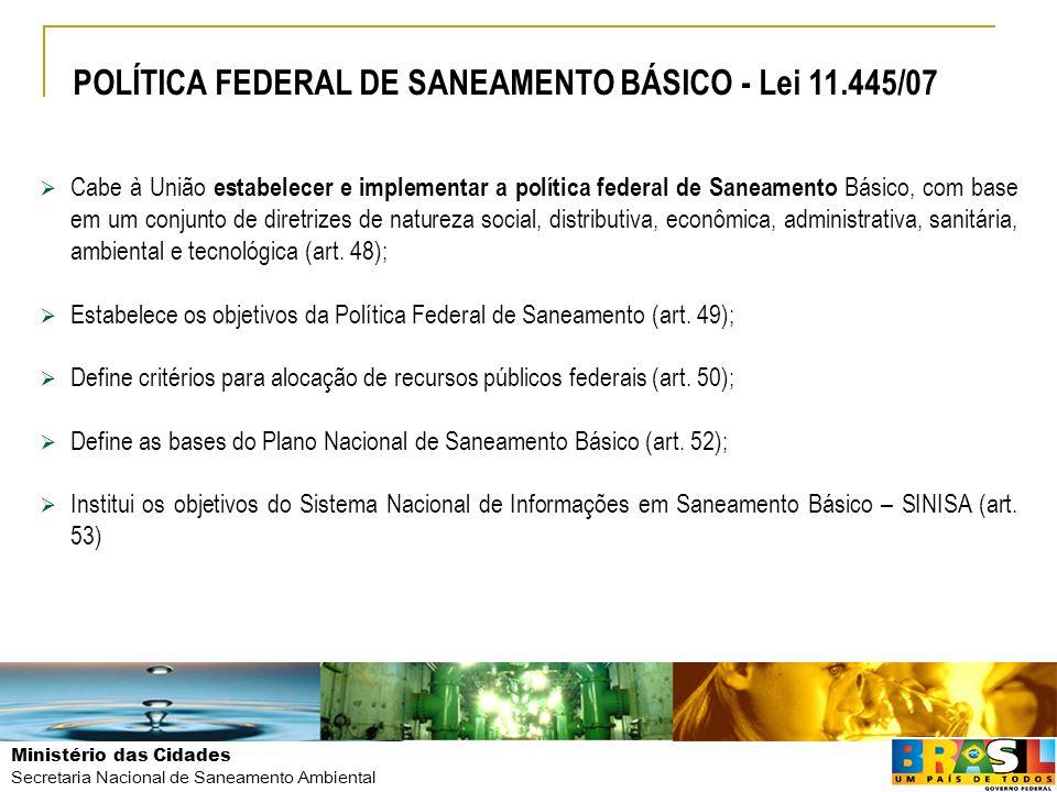 POLÍTICA FEDERAL DE SANEAMENTO BÁSICO - Lei 11.445/07