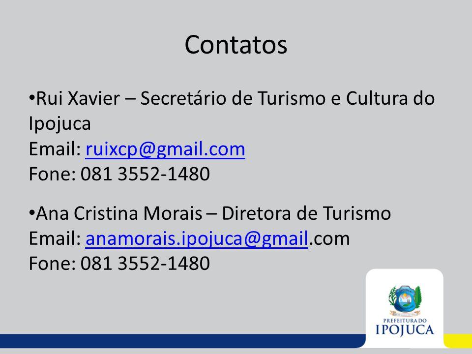 Contatos Rui Xavier – Secretário de Turismo e Cultura do Ipojuca